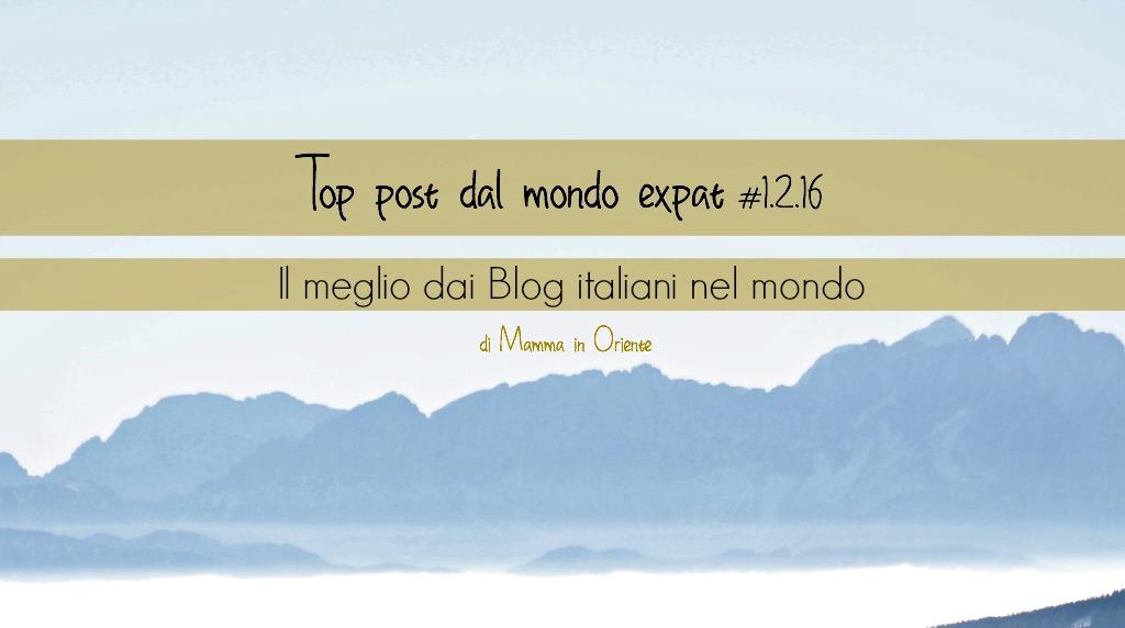 Top post 1.2.16 blog italiani nel mondo