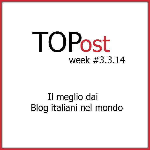 TOP Post dal mondo expat #26.5.14