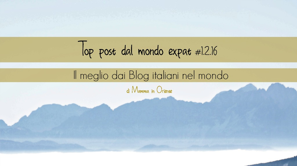 Top post dal mondo expat  #1.2.16