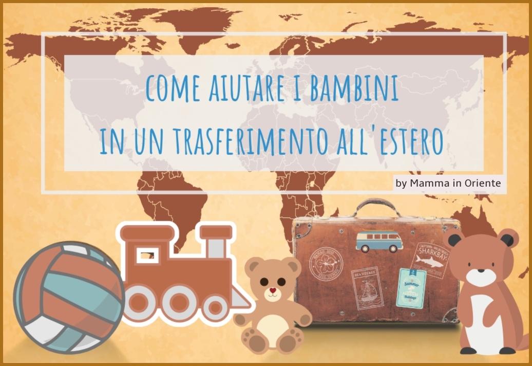 aiutare i bambini in un trasferimento all'estero